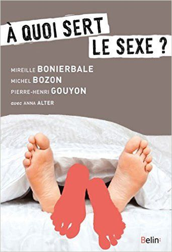 Livre - A quoi sert le sexe ?